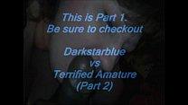 """BBW """"Darkstarblue""""  WorkN Da Dick Part 1"""